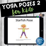 Yoga 2 Poses For Kids   - Great for Brain Breaks - No Print No Prep