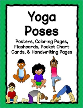 image regarding Yoga Poses for Kids Printable known as Yoga Poses: Printable Posters, Flashcards, Coloring Web pages