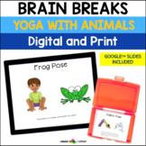 Yoga Poses with Animals |  Brain Breaks | Digital or Print