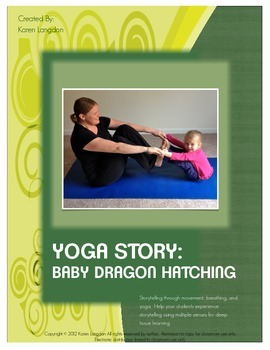 Yoga Story - Baby Dragon Hatching - Use Movement to Teach Storytelling!