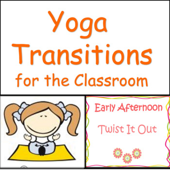 Brain Break: Yoga Transitions For The Classroom