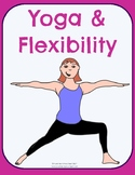 Yoga and Flexibility No-Prep Thematic Unit Plan
