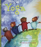 Yoga for Little Bears book. 26 postures. Mindfulness. Char