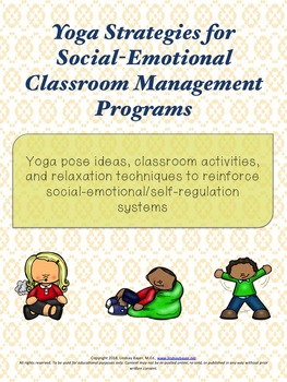 Yoga for Social-Emotional Learning  Use w/in Conscious Discipline,SEL Classrooms