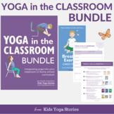 Yoga in the Classroom Bundle