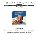 Yogi Berra and the Era of Good Feelings and Common Man Presidents - A Play