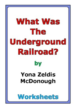 """Yona Zeldis McDonough """"What Was the Underground Railroad?"""" worksheets"""