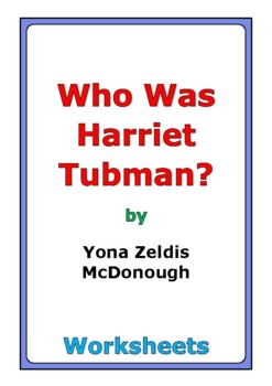"Yona Zeldis McDonough ""Who Was Harriet Tubman?"" worksheets"