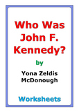"Yona Zeldis McDonough ""Who Was John F. Kennedy?"" worksheets"