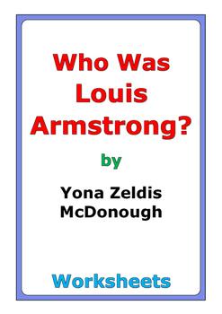 "Yona Zeldis McDonough ""Who Was Louis Armstrong?"" worksheets"