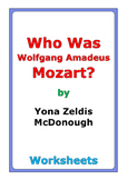 "Yona Zeldis McDonough ""Who Was Wolfgang Amadeus Mozart?"" worksheets"
