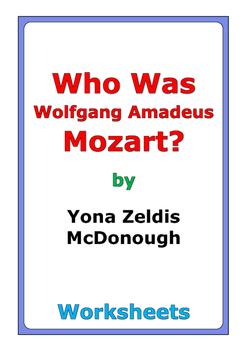 """Yona Zeldis McDonough """"Who Was Wolfgang Amadeus Mozart?"""" worksheets"""