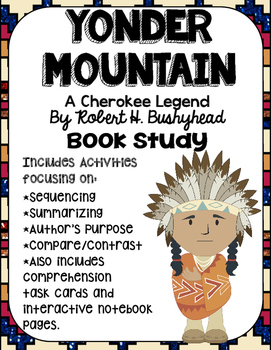 Yonder Mountain: A Cherokee Legend Book Study- Organizers and Inter. NB Pages