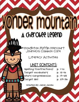 Yonder Mountain: A Cherokee Legend (Journeys Supplemental Materials)