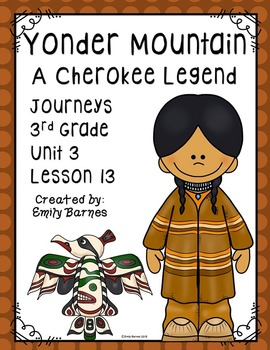 Journeys 3rd grade lesson 25 teaching resources teachers pay teachers yonder mountain a cherokee legend journeys 3rd grade unit 3 lesson 13 fandeluxe Image collections