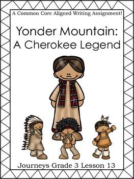 Yonder Mountain:  A Cherokee Legend-Journeys Grade 3-Lesson 13