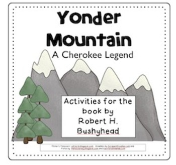 Yonder Mountain (Compatible with 3rd Grade Journeys Basal)