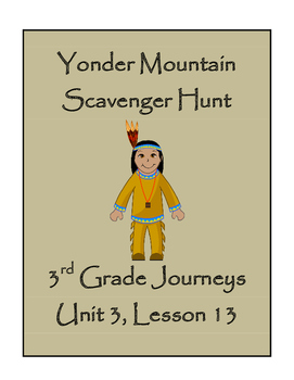 Yonder Mountain Scavenger Hunt, 3rd Grade Journeys, Unit 3