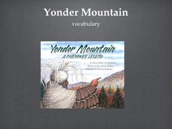 """""""Yonder Mountain"""" Vocabulary Introduction, Journeys Grade 3"""