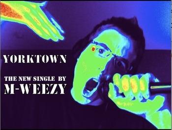 """Yorktown"" Rap by M-Weezy"
