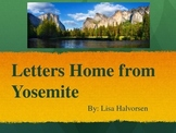 Yosemite National Park PowerPoint Reading Street Gr 4 Letters Home from Yosemite