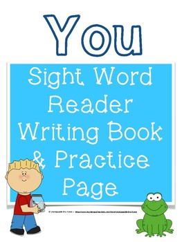 You: A Sight Word Reader and Writing Book