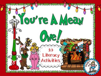 You Are A Mean One {10 Literacy Centers About That Mean Green Guy}