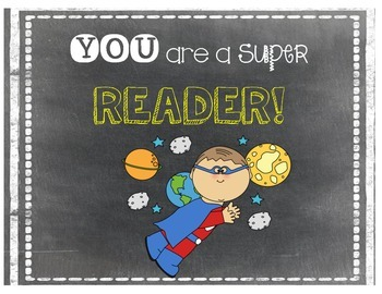 You Are A Super Reader- Reading Poster