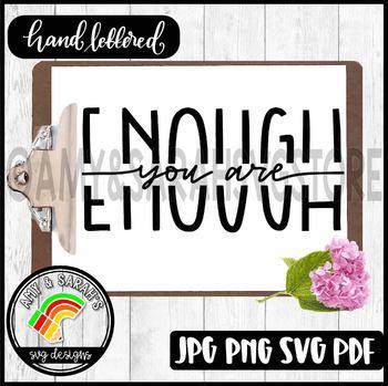 You Are Enough SVG Design