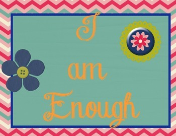 You Are Enough...An Affirmation Poster Set