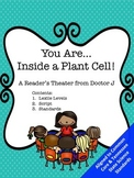 You Are Inside a Plant Cell 4th Grade Common Core Science Readers Theater