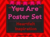 """""""You Are"""" (Inspiration From The Heart) Poster Set"""