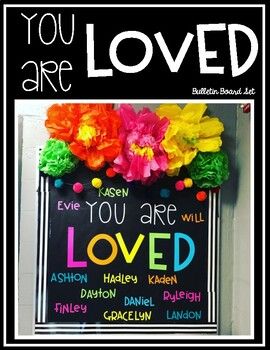 You Are Loved Bulletin Board Set