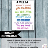 You Are Loved EDITABLE Printable