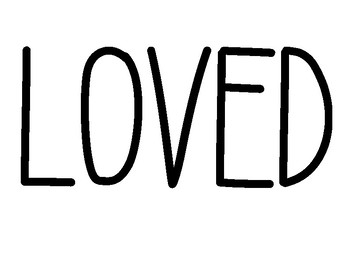You Are Loved Poster Black and White