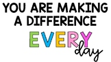 You Are Making A Difference Quote