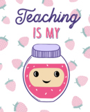 You Are My JAM Posters + Postcards + Positive Notes