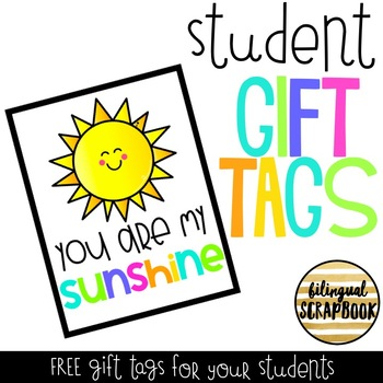 You Are My Sunshine (Student Gift Tags) FREEBIE