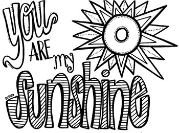 You Are My Sunshine coloring sheet