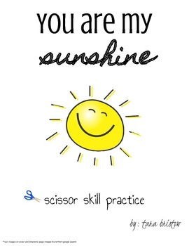 You Are My Sunshine: scissory skills cutting practice