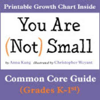 You Are (Not) Small Common Core Educator Guide K-1st