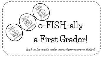 You Are O-FISH-ALLY A First Grader