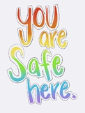You Are Safe Here LGBT