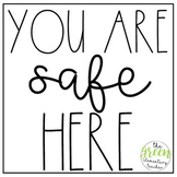 You Are Safe Here Posters
