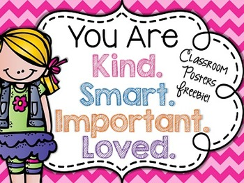 You Are Smart. You Are Kind. You Are Loved. You Are Import