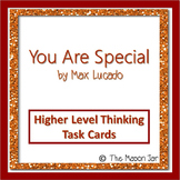You Are Special Higher Level Thinking Task Cards