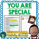 You Are Special by Max Lucado Lesson Plan and Activities