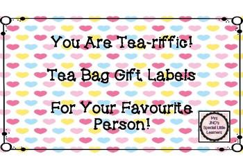 You Are Tea-riffic Tea Bag Gift Tags