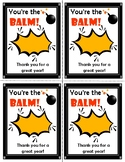 You're the BALM! printable