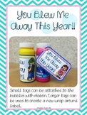 You BLEW Me Away {Bubble Tags}